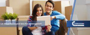 Les démarches à suivre lors d'un déménagement
