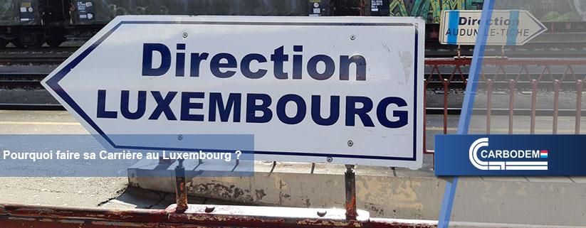 Faire sa Carrière au Luxembourg